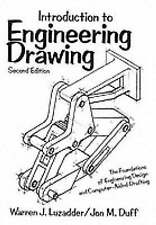 Introduction to Engineering Drawing: The Foundations of Engineering Design and C