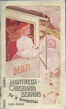Brochure MOB ( Montreaux -Oberland Bernois) par le Simmenthal 1906 Orario Gstaad