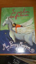 Mon Poney Magique : Le sentier des falaises - Jenny Oldfield