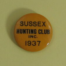 1937 Sussex Wisconsin Hunting Club Inc Sportsmen's Membership Button..Free Ship!