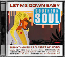 Southern Soul - Let Me Down Easy / 22 Rhythm + Blues Classics / CD / NEU+OVP!