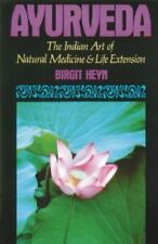 Ayurveda: The Indian Art of Natural Medicine and Life Extension