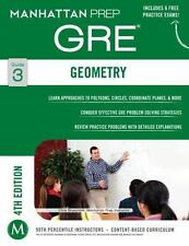 Manhattan Prep GRE Strategy Guides: Geometry GRE Strategy Guide, 4th Edition by