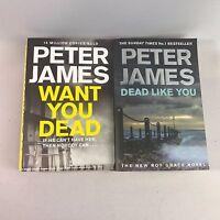 2 Peter James Books - Want you Dead & Dead Like You - Bundle