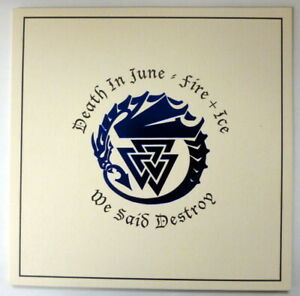 "DEATH IN JUNE 7"" We Said Destroy/ FIRE + ICE Unquiet Grave NEW black vinyl RP 8"