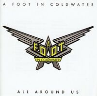 A Foot in Coldwater, Foot in Cold Water - All Around Us [New CD]