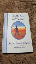 To My Son with Love by Susan Polis Schutz (1988, Hardcover)