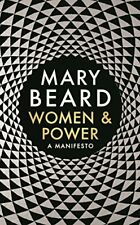 Women & Power: A Manifesto,Professor Mary Beard