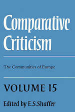 NEW Comparative Criticism: Volume 15, The Communities of Europe