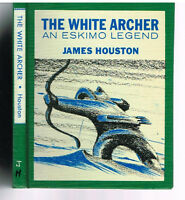 The White Archer by James Houston 1967 1st Ed. Rare Book!   $