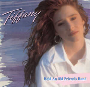 Tiffany – Hold An Old Friend's Hand CD 1988 MCA Records Germany – 8.26915 LS