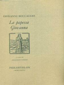 LA PAPESSA GIOVANNA PRIMA EDIZIONE BOCCACCIO GIOVANNI PHILOBYBLON 1986