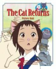 The Cat Returns Picture Book (Hardback or Cased Book)