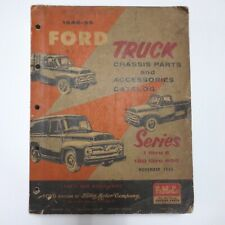 Vintage Ford ~ 1948-55 Ford Truck Chassis Parts and Accessories Catalog