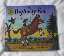 'The Highway Rat' Julia Donaldson Hardback Edition