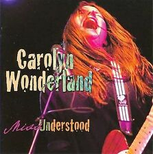 Miss Understood, Carolyn Wonderland, Good