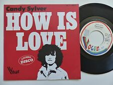 CANDY SYLVER How is love 45V 140272  Discotheque RTL