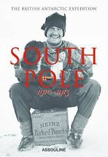 South Pole : The British Antarctic Expedition 1910-1913 by Christine Dell'Amore