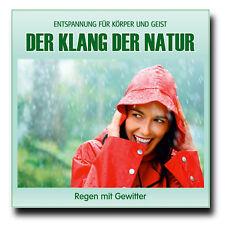 CD Der Klang der Natur - Regen mit Gewitter (Naturklänge für Körper und Geist)