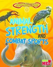 Animalympics: Animal Strength and Combat Sports by Isabel Thomas (2016,...
