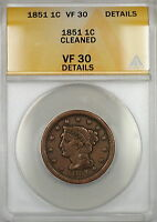 1851 Braided Hair Large Cent 1c Coin ANACS VF-30 Details Cleaned (A)