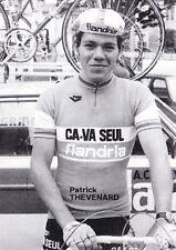 CYCLISME carte cycliste PATRICK THEVENARD équipe CA VA SEUL