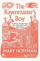 The Ravenmaster's Boy by Mary Hoffman 9781911122135 | Brand New