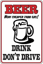 Beer now cheaper than gas Drink dont Drive Funny Novelty Stickers Med SM1-149