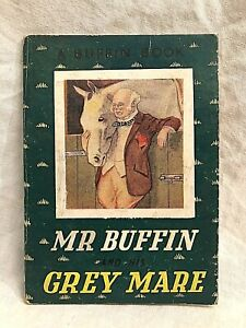 Robert Hartman - Mr Buffin and His Grey Mare - 1st 1937 - Seventh Buffin Book
