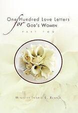 One Hundred Love Letters for God's Women Part Two (Paperback or Softback)