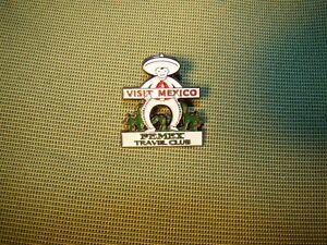 Visit Mexico Pemex Travel Club pin Mexico pin Mexican culture travel pin badge