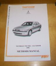 VAUXHALL VECTRA 4 & 5 DOOR 1996 THATCHAM BODYWORK METHODS MANUAL. 1997