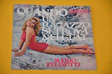 """7"""" 45 (NO LP ) SOLO COPERTINA MARIO ZELINOTTI QUANDO UN RAGAZZO SI TROVA NEI GUA"""