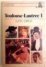 TOLOUSE-LAUTREC 1 TUTTI I DIPINTI - BUR ARTE 1980