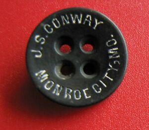 "J. S. Conway Monroe City, Missouri Early 1900's Clothing Button 11/16"" Diameter"