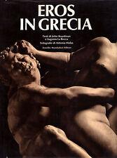 EROS IN GRECIA - J. Boardman, E. La Rocca - MONDADORI 1975