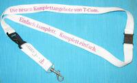 Telekom T-Com Komplettangebote Schlüsselband Lanyard NEU (A3.2)