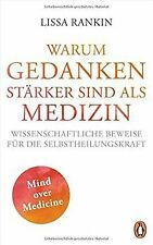WARUM GEDANKEN STÄRKER SIND ALS MEDIZIN: Wissenscha... | Buch | Zustand sehr gut
