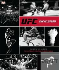 UFC Encyclopedia: The Definitive Guide to the Ultimate Fightin ,.9781409382256