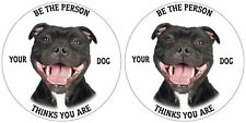 STAFFY STICKER STAFFORDSHIRE TERRIER BE THE PERSON YOUR DOG THINKS YOU ARE PAIR