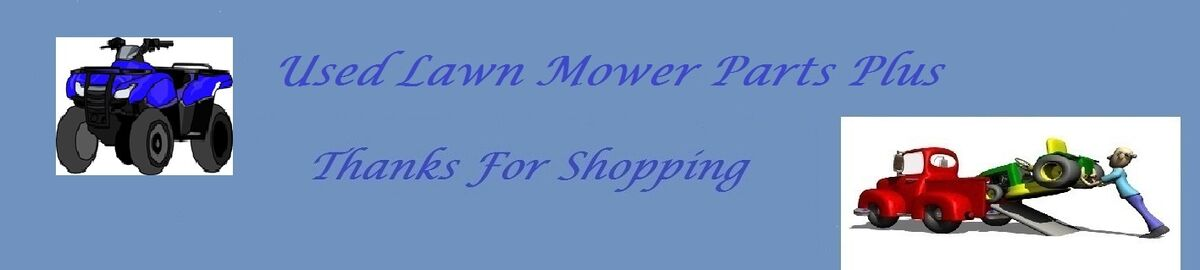 Used Lawn Mower Parts Plus