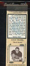1936-39 Diamond Matchbook Hockey Type 6  Louis Trudel  Black Hawks  LOOK !!