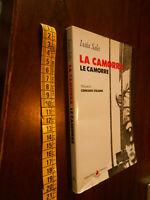 GG LIBRO: Isaia Sales La camorra Le camorre Pref di Corrado Staiano  ED. Riuniti