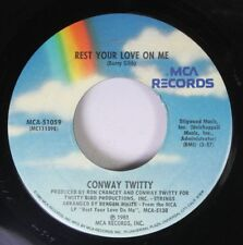 Country 45 Conway Twitty - Rest Your Love On Me / I Am The Dreamer (You Are The