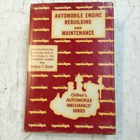 Automobile Engine Rebuilding and Maintenance by Harold T. Glenn 1st Edition