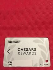 Caesars Rewards Diamond Card Prefix #107 Expires 01/2020 ©�2019