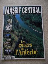 MASSIF CENTRAL n° 52 LES GORGES DE L'ARDECHE. ROCAMADOUR. Guide CHAMBRES D'HÔTE.
