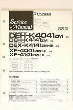 PIONEER DEH-K4041/K4141 DEX-K4141 XF-4041/4141 Service-Manual/Schaltplan! o65