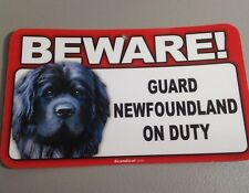 "Beware Guard Newfoundland on Duty Laminated Warning Dog Sign 8"" X 4.75"" D1"