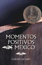 Momentos Positivos de Mexico : Enero 2014 (2014, Paperback)